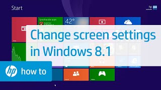 Changing the Screen Appearance in Windows 8.1