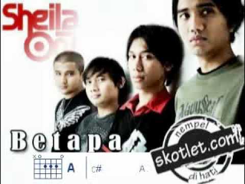 Sheila On 7 - Betapa (include Kunci Gitar)