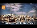 Tunisia - Port El Kantaoui Walking Tour