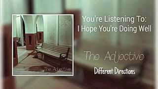 "The Adjective - ""I Hope You"