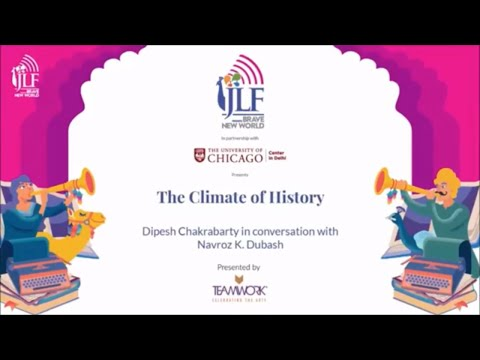 The Climate of History: Dipesh Chakrabarty in conversation with Navroz K. Dubash