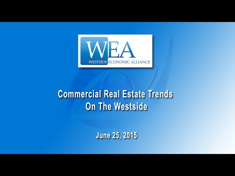 WEA - Commercial Real State Trends On The Westside