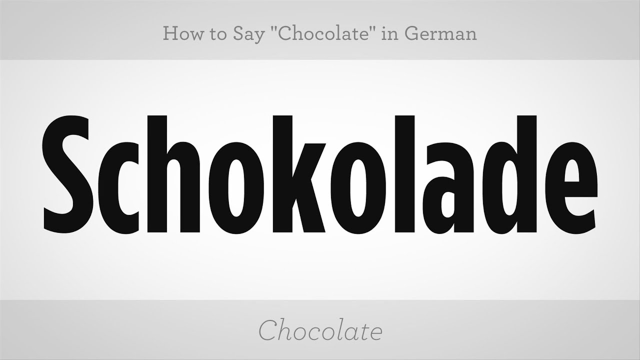 How To Say Chocolate In German German Lessons Youtube