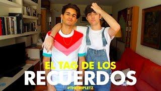 EL TAG DE LOS RECUERDOS - #TheTripletz