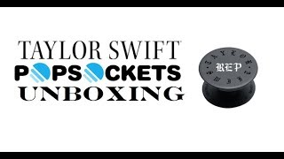 UNBOXING: Taylor Swift REPUTATION PopSocket (Black Phone Stand)