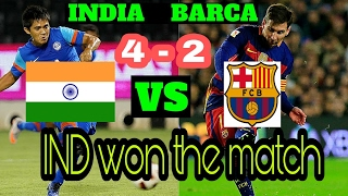 Fifa football well played by team india. ind vs fcb 4 - 2 india won barcelona loss.