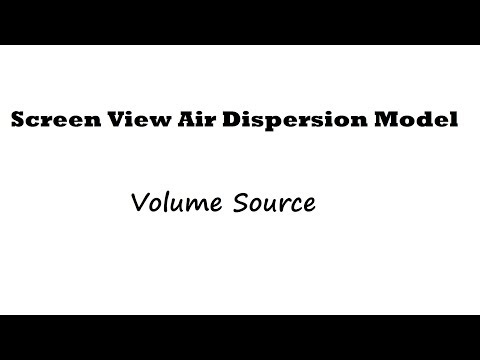 Screen View Air Concentration Dispersion Modeling for Volume Source