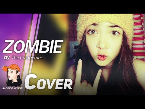 Zombie The Cranberries Cover By 12 Y/o Jannine Weigel