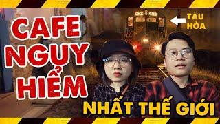 Bạn có biết quán Cafe nguy hiểm nhất thế giới ở ngay Hà Nội !