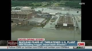 CNN: Nebraska flood threatens Fort Calhoun nuclear plant
