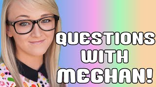 Questions With Meghan Thumbnail