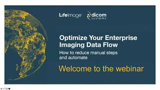 Webinar: Optimize Your Enterprise Imaging Data Flow
