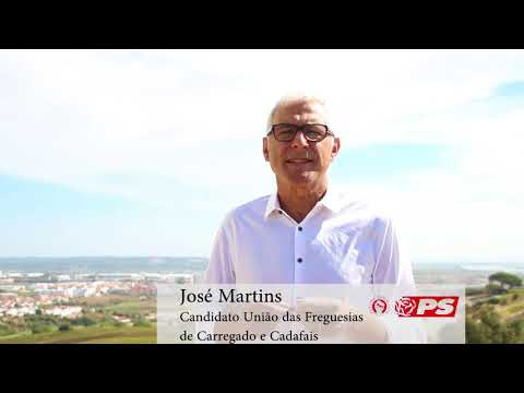 José Martins | Candidato à União e Freguesias de Carregado e Cadafais