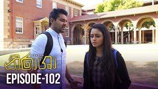Nirasha | Episode 102 | සතියේ දිනවල රාත්රී 08.30 ට - (2019-04-25) | ITN Thumbnail