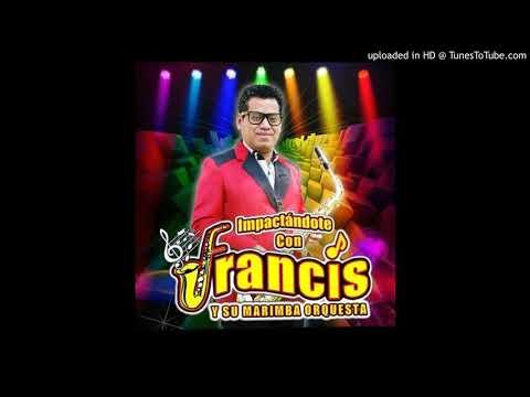 Francis y su Marimba Orquesta Mix felices los cuatro, reguetton lento
