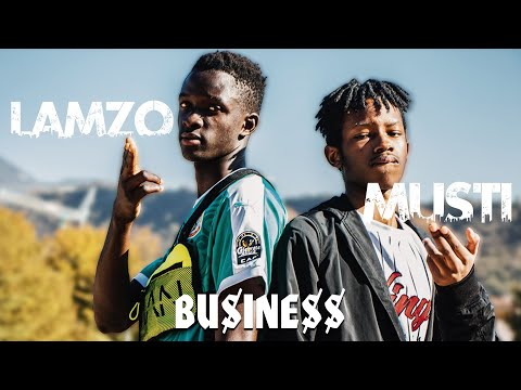 Lamzo Feat Musti - Business (Official Video)