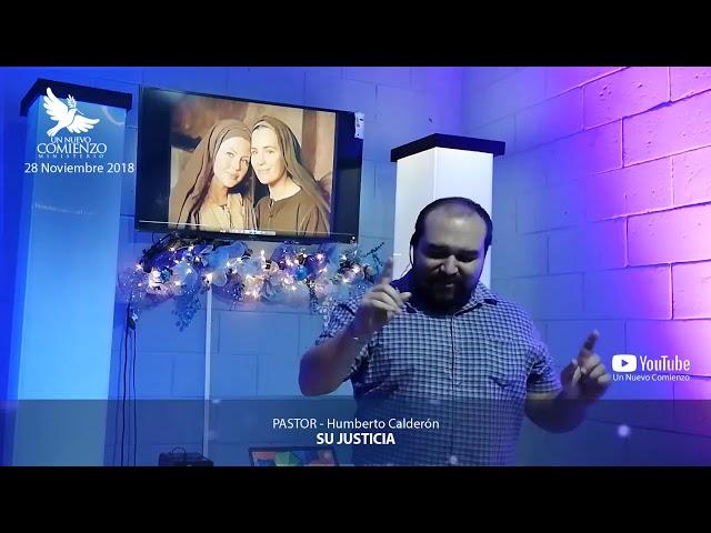 Predica # 44 - SU JUSTICIA - Pastor Humberto Calderon