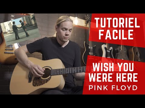 APPRENEZ À JOUER WISH YOU WERE HERE DE PINK FLOYD - Cours de guitare - Tutoriel facile