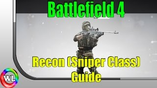 Battlefield 4: Recon Guide (Level Sniper fast)