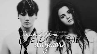 Jungkook & Selena - We Don't Talk Anymore [SeoulRaindrops MASH UP]