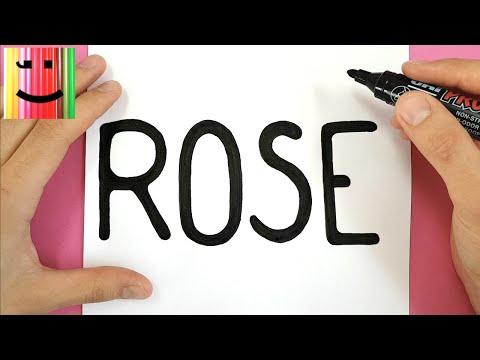 COMMENT DESSINER UNE ROSE À PARTIR DU MOT ROSE
