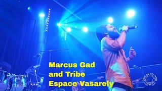 Marcus Gad and Tribe | Full Live |Espace Vasarely Antony | 7 juin 2019