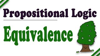 Propositional Logic: Truth Trees, Part 7 (Equivalence)