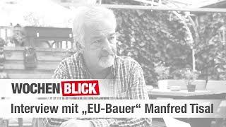 """""""Wochenblick""""-Interview mit """"EU-Bauer"""" Manfred Tisal"""