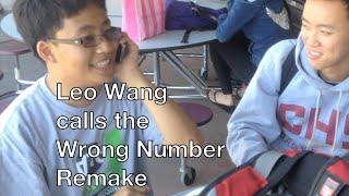 Leo Wang calls the Wrong Number Remake