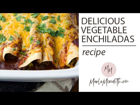 The BEST Vegetable Enchiladas recipe
