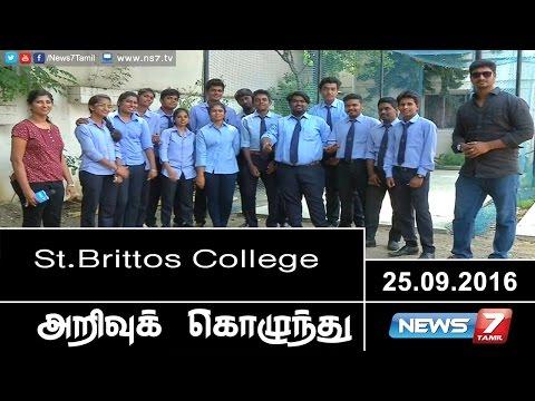 Arrivu Kozhunthu - Tamil St.Brittos College   25.09.2016   News7