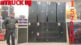 BHARAT ELECTRONICS BEST DJ SYSTEM TRUCK DJ 15 INCH SPEAKERS TRUCK 18 INCH BASE