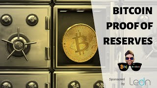 Bitcoin Proof Of Reserves and Demanding Industry Accountability – with Mauricio Di Bartolomeo