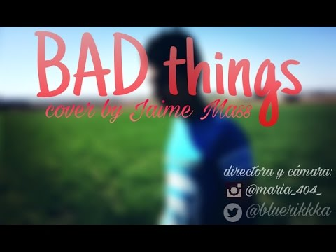 BAD THINGS-Camila Cabello, Machine Gun Kelly/COVER