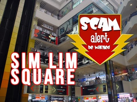 Scams at Sim Lim Square, Singapore