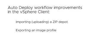 Auto Deploy Enhancements in the vSphere Client