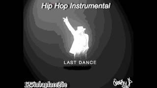 Hip Hop Instrumental - Last Dance