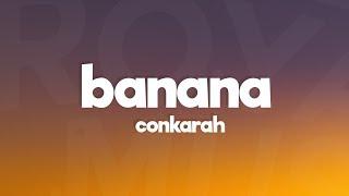 "Conkarah - Banana (Lyrics) ""Sick With It Crew Drop TikTok Dance Song"" feat. Shaggy, DJ FLe Minisiren"