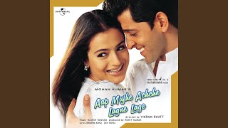 We Wish You A Great Life (Aap Mujhe Achche Lagne Lage / Soundtrack Version)