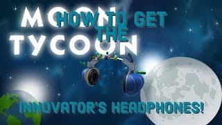 (Roblox Event) How To Get The Innovators Headphones