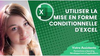 Utiliser la mise en forme conditionnelle d'Excel