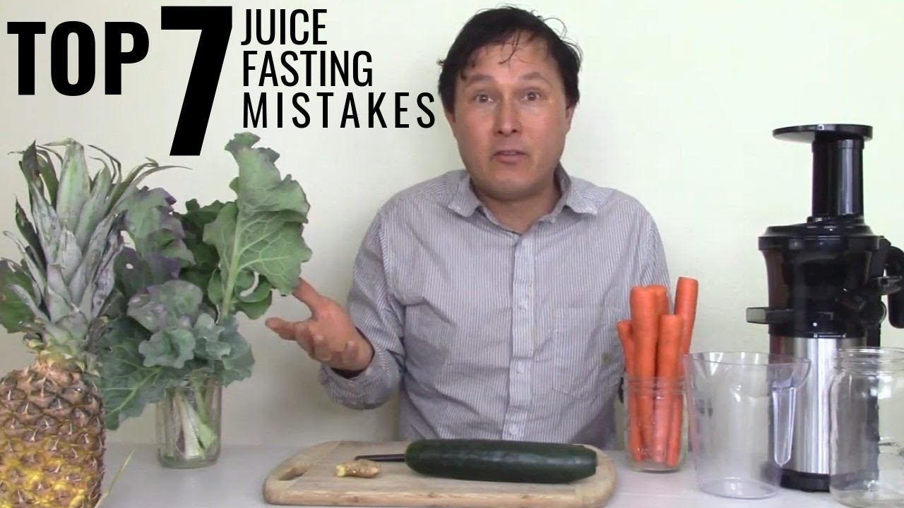 Don't Make These 7 Mistakes When Juice Fasting to Cleanse & Detox