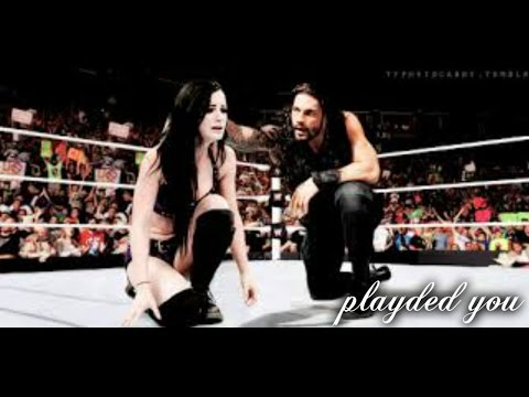 Paige/Roman reigns ~ Played you ( edit...