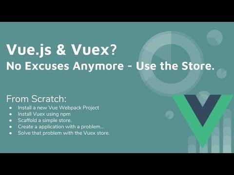 Vue 2 & Vuex Tutorial Version 2