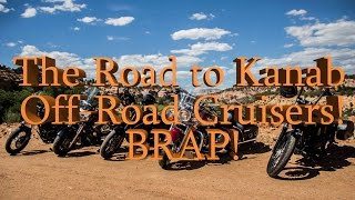 Majestic Utah RoadTrip Pt. 4 - The Road to Kanab, Off Road Harleys (BRAP Status)
