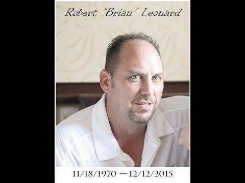 In Loving memory of Brian Leonard