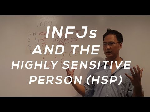 INFJs and The Highly Sensitive Person (HSP)