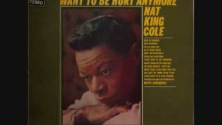 Nat King Cole Brush Those Tears From Your Eyes