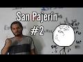 San Pajerin #2   La pose del 71   #DemonFas