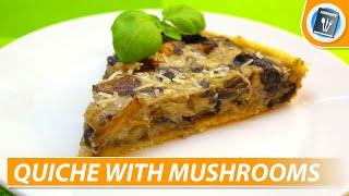 Easy quiche recipe: Cheese and Mushroom Quiche